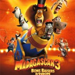 Nous avons vu Madagascar 3, Bons Baisers d'Europe