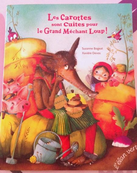 Les carottes sont cuites pour le grand m chant loup livres pour enfants maman poussinou - Robot pour raper les carottes ...