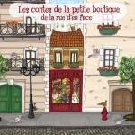 Poussin et Les contes de la petite boutique de la rue d'en face – Cadeaux dedans