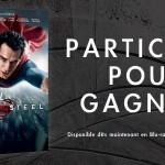 Man of Steel – Cadeau dedans