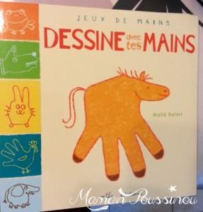 Dessine  avec tes mains – Livre et idée d'activité manuelle pour les enfants
