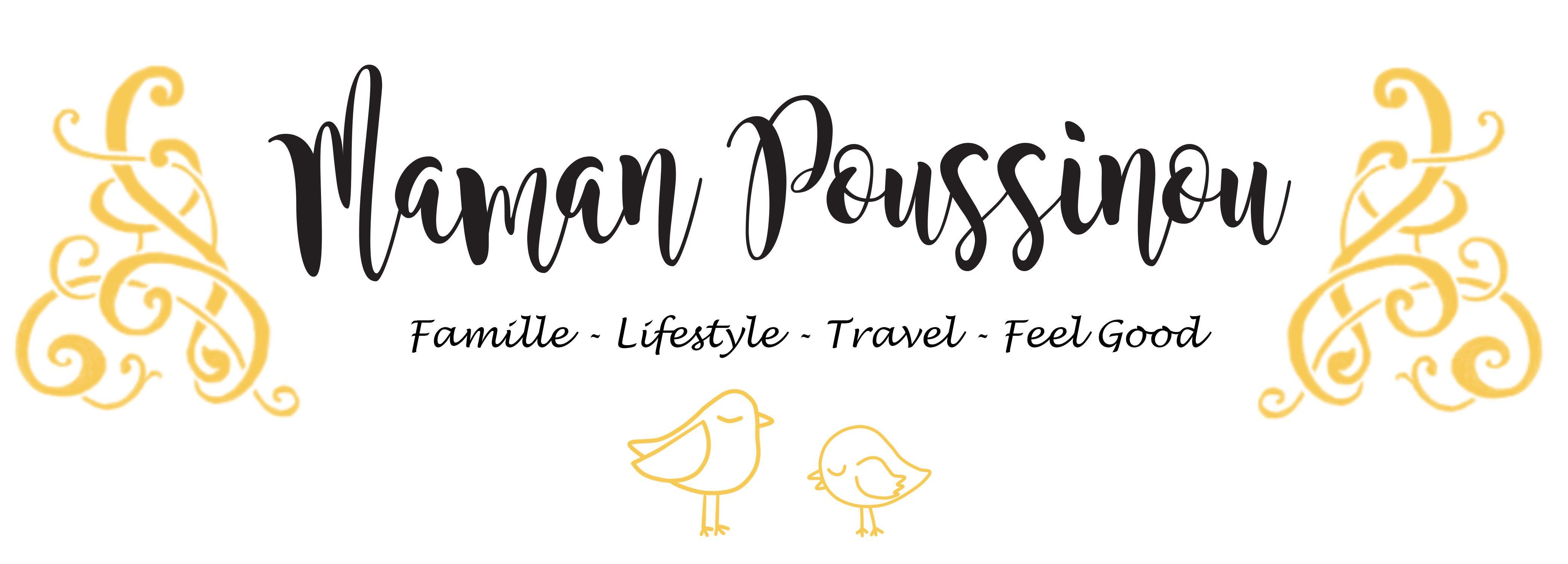 Maman Poussinou Blog Famille, Lifestyle et Travel près de Marseille