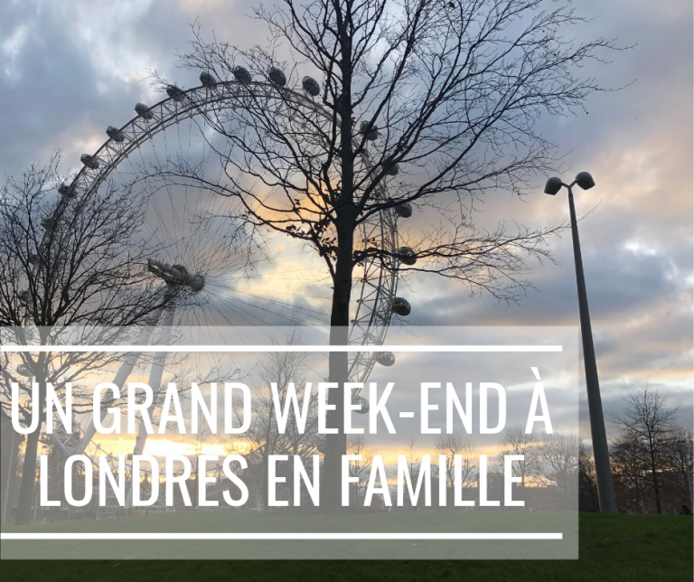 Un grand week-end à Londres en famille