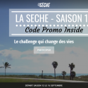 La Sèche Saison 12 – Super code promo inside – To be a better me #3