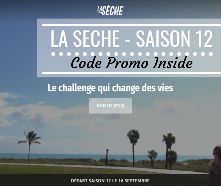 Read more about the article La Sèche Saison 12 – Super code promo inside – To be a better me #3