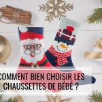 Comment bien choisir les chaussettes de bébé ?
