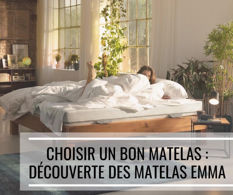 Choisir un bon matelas : découverte des matelas Emma
