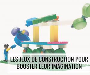 Les jeux de construction pour booster leur imagination