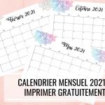 Calendrier mensuel 2021 à imprimer gratuitement