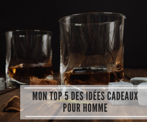 Read more about the article Mon top 5 des idées cadeaux pour hommes
