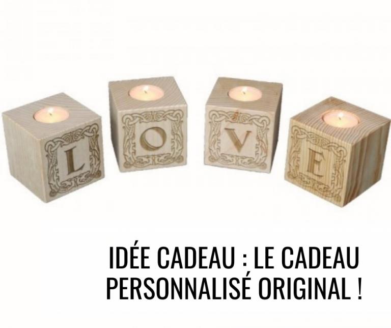 Idée cadeau : le cadeau personnalisé original !