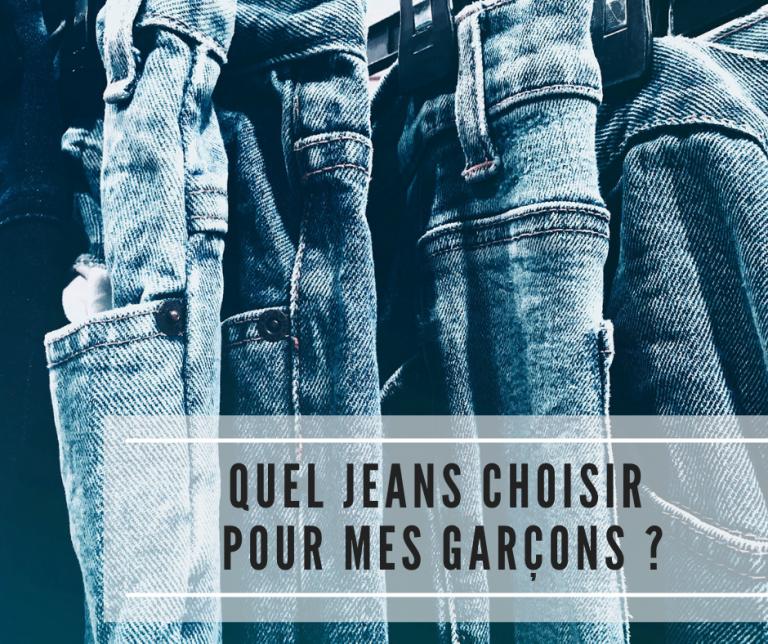 Quel jeans choisir pour mes garçons ?