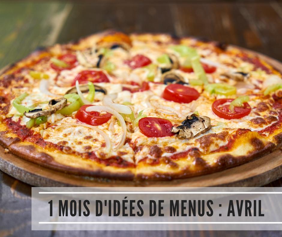 You are currently viewing 1 mois d'idées de menus : Avril