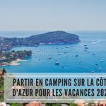 Partir en camping sur la Côte d'Azur cet été 2021