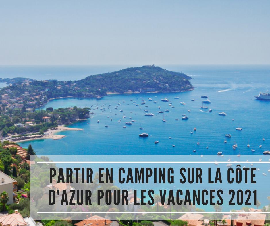 You are currently viewing Partir en camping sur la Côte d'Azur cet été 2021