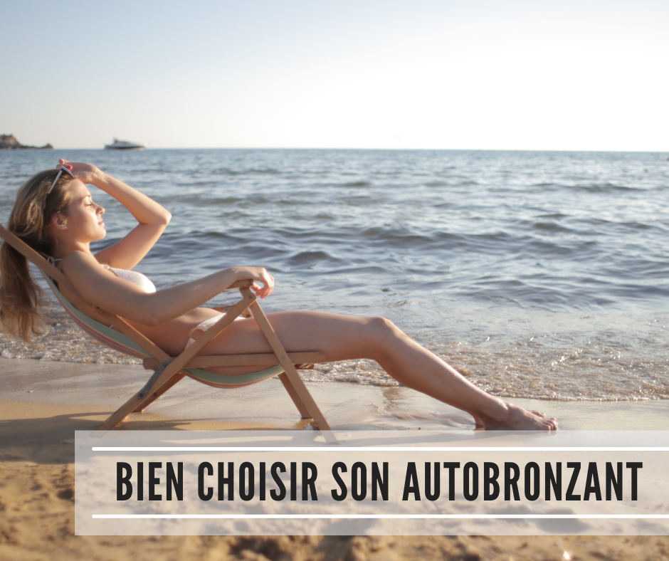 You are currently viewing Bien choisir son autobronzant