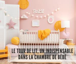 Read more about the article Le tour de lit, un indispensable dans la chambre de bébé