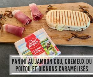 Read more about the article Panini au jambon cru, crémeux du Poitou et oignons caramélisés
